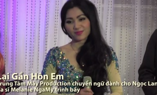 Lại Gần Hôn Em- ca sĩ Melanie NgaMy- MâyProductions thu âm cho DVD Ngọc Lan