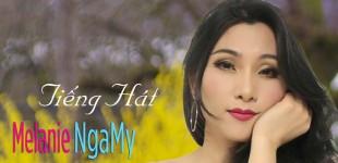 NgaMy (Melanie) phát hành cd thứ nhì -tháng 4-2016 với bài Đức Tuấn- Nhật Báo Người Việt