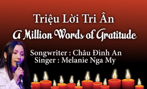 A Million Words of Gratitude – written by Châu Đình An | performed by Melanie Nga My