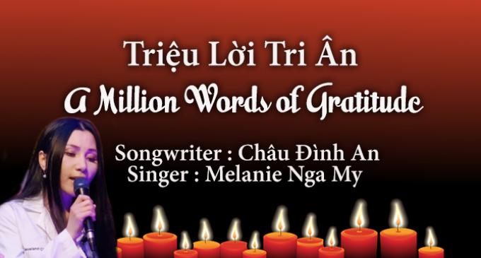 A Million Words of Gratitude – written by Châu Đình An | performed by Melanie Nga My
