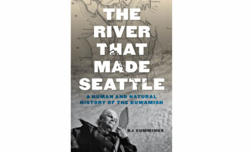 New Book: The Plundering of the Duwamish River